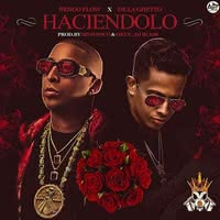 Imagen del disco: Haciendolo (feat. De La Ghetto) (Single)