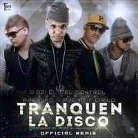 Imagen del disco: Tranquen La Disco Official Remix (Single)